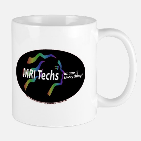 MRI Tech Image is everything Mug