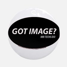 MRI Tech Got image Ornament (Round)