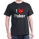 I Love Poker (Front) Black T-Shirt