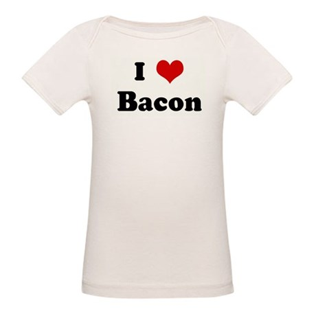 I Love Bacon Organic Baby T-Shirt