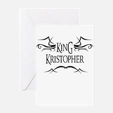 King Kristopher Greeting Card