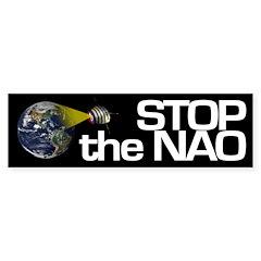 Spying? Stop the NAO Bumper Bumper Sticker