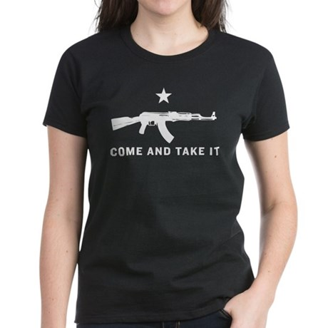 Come And Take It Women's Dark T-Shirt