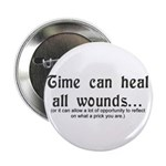Time Heals All Wounds Button