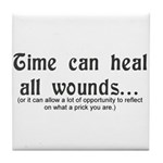 Time Heals All Wounds Tile Coaster
