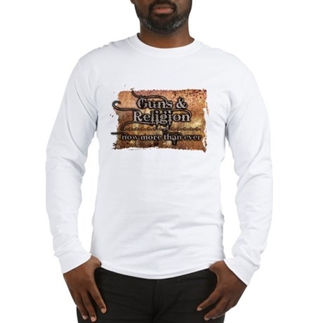 Guns & Religion Long Sleeve T-Shirt