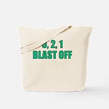 Blast Off Tote Bag