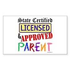 Certified, Licensed, Approved Rectangle Bumper Stickers