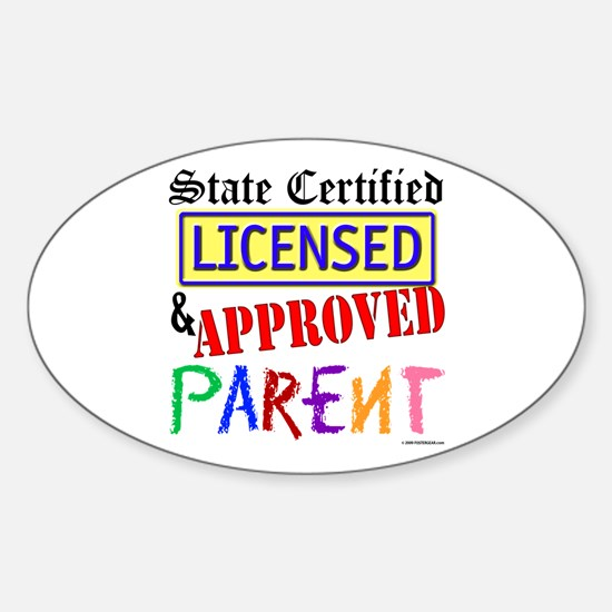 Certified, Licensed, Approved Oval Decal