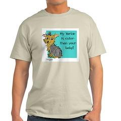 Yorkie is cuter Ash Grey T-Shirt
