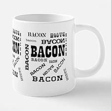 mug bacon bacon bacon.png 20 oz Ceramic Mega Mug