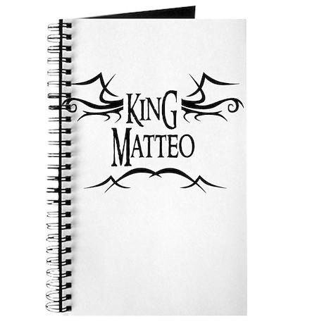 King Matteo Journal