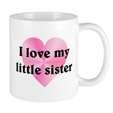 Love My Little Sister Mug