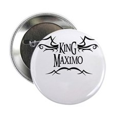 King Maximo 2.25 Button