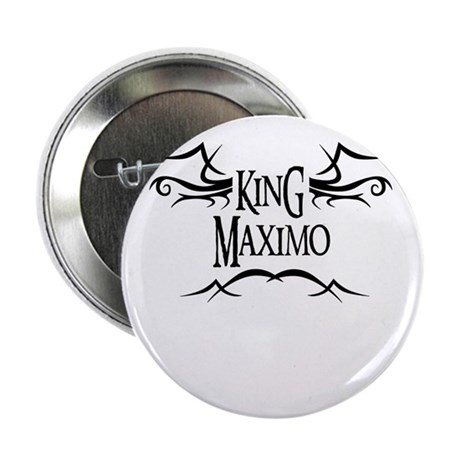 King Maximo 2.25 Button (10 pack)