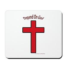 Depend On God Mousepad