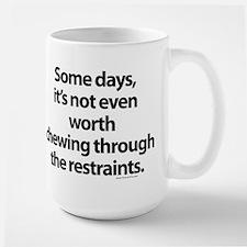 Chewing through the restraint Mug