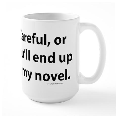 End up in my novel Large Mug