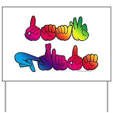 Deaf Pride Rainbow Yard Sign