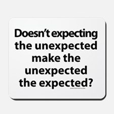 Expecting the unexpected? Mousepad