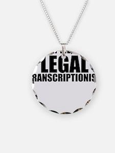 Trust Me, I'm A Legal Transcriptionist Necklac