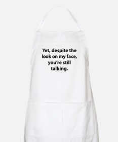 Yet you're still talking BBQ Apron