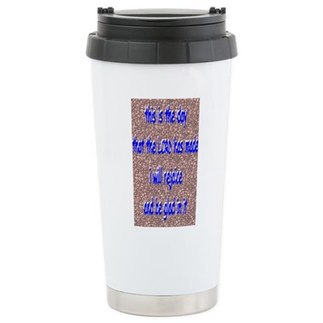 """This is the day"" Travel Mug"