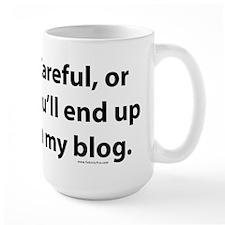 End up in my blog Mug