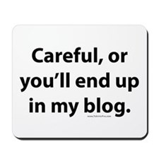 End up in my blog Mousepad