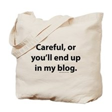 End up in my blog Tote Bag