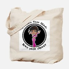Embrace Your Shade Tote Bag