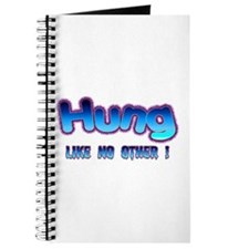 Hung Like No Other ! Journal