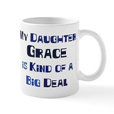 My Daughter Grace Mug