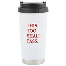This Too Shall Pass Travel Mug