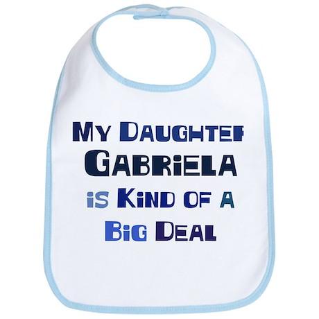 My Daughter Gabriela Bib