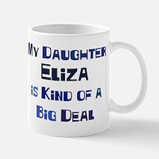 My Daughter Eliza Mug