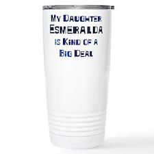 My Daughter Esmeralda Travel Mug