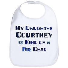 My Daughter Courtney Bib