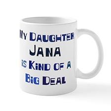 My Daughter Jana Mug