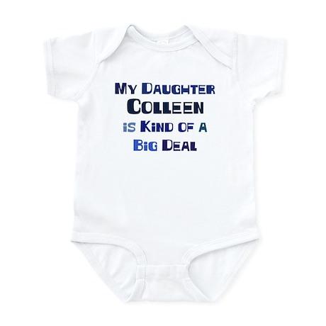 My Daughter Colleen Infant Bodysuit