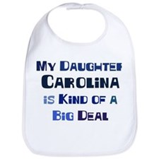 My Daughter Carolina Bib
