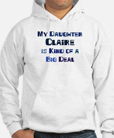 My Daughter Claire Hoodie