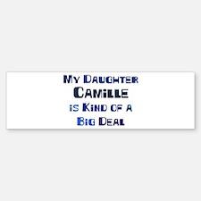 My Daughter Camille Bumper Bumper Bumper Sticker