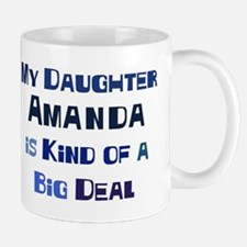 My Daughter Amanda Mug