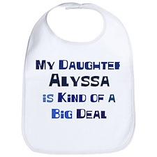 My Daughter Alyssa Bib