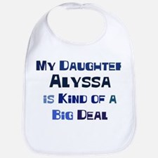 My Daughter Alyssa Bib