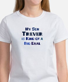 My Son Trever Women's T-Shirt