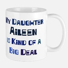 My Daughter Aileen Mug