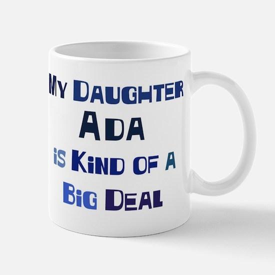 My Daughter Ada Mug