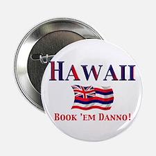 """Hawaii Book 'Em 2.25"""" Button"""